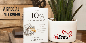 The 10% Entrepreneur A Special interview with 48 Days