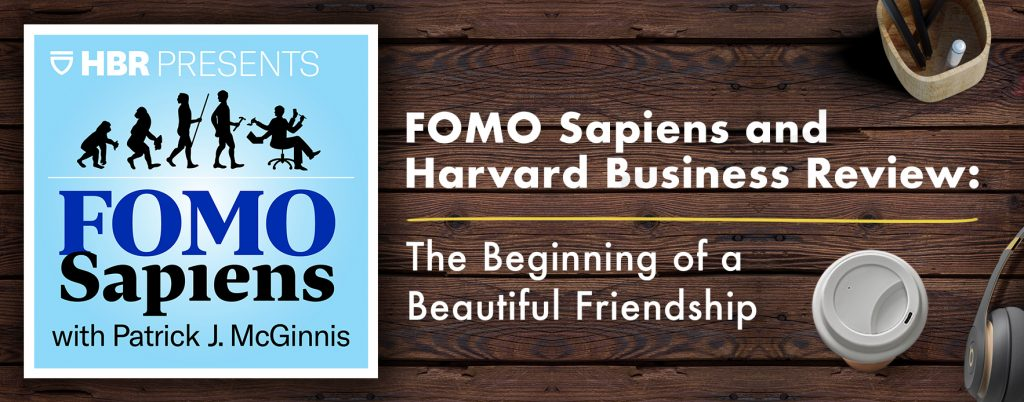 Fomo Sapien and HArvard Business Review